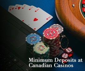 Minimum Deposit at Canadian Casinos casinoonlinecanadian.ca